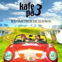 kafe_pa_3_kilometros de sueños definitiva