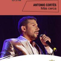 Antonio Cortés más cerca